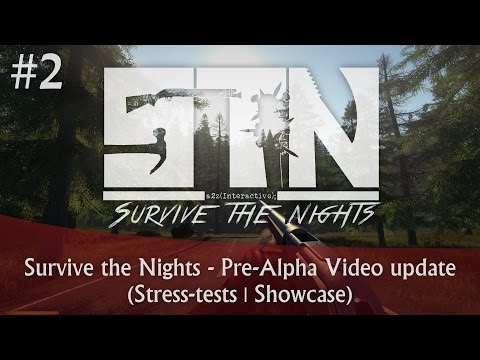 Survive the Nights - Pre-Alpha Video update #2 (Stress-tests | Showcase)