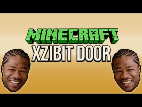 Minecraft: Xzibit Door Tutorial