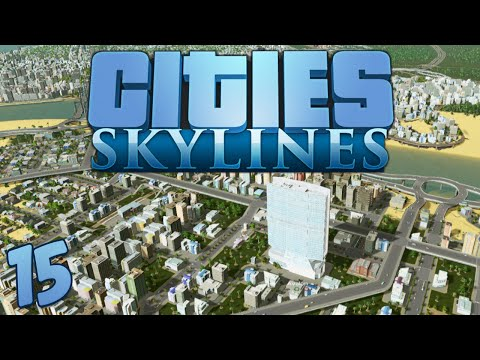 Cities Skylines 15 Mods, Tips & Tricks