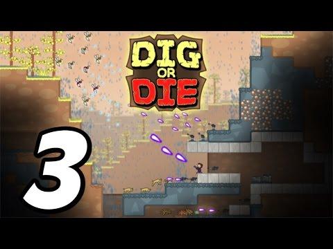 Dig or Die - Episode 3 -