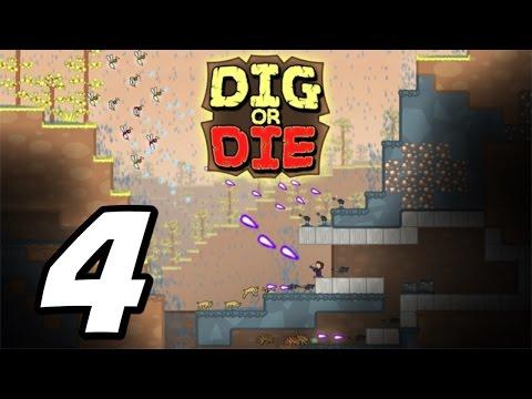 Dig or Die - Episode 4 -