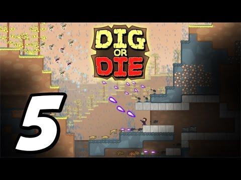 Dig or Die - Episode 5 -