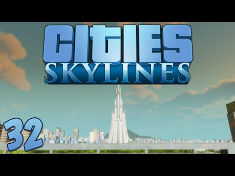 Cities Skylines 32 The Eden Project