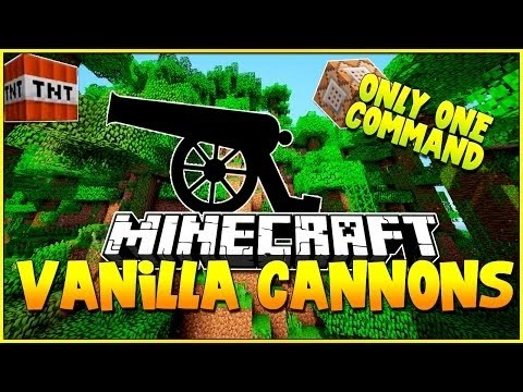Minecraft: CANNONS IN VANILLA! - Only One Command!