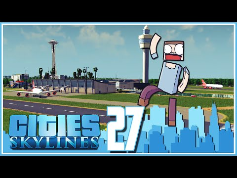 Cities Skylines - Ep.27 : International Airport!
