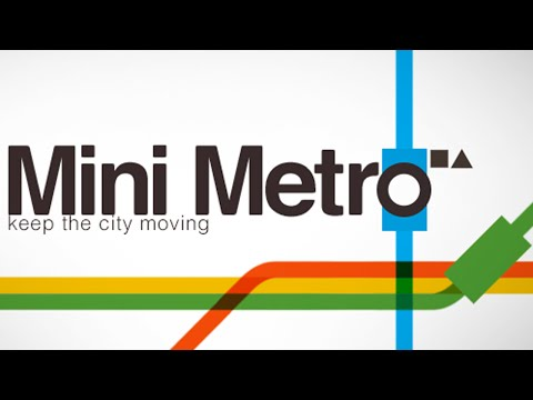 Mini Metro - Keep The City Moving