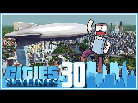 Cities Skylines - Ep.30 : Zeppelin, Hot Air Balloon & Sears Tower!