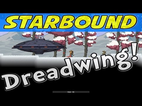 Starbound - E10 - Dreadwing the Pirate! (1080p Gameplay / Walkthrough)