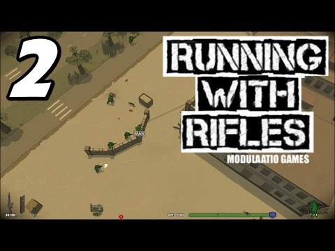 Running With Rifles - E02 -