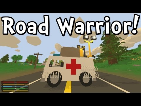 UNTURNED 3.0 Road Warrior! (Gameplay / Walkthrough)