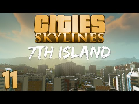 Cities Skylines 7th Island 11 Unstable Solutions