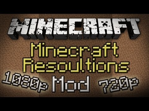 Minecraft: Minecraft Resolutions Mod - Change In-Game Resoultion!