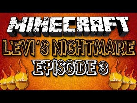 Minecraft: Levi's Nightmare w/ MinecraftUniverse Episode 3