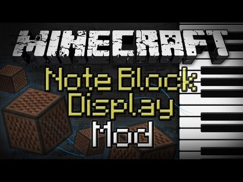 Minecraft: Note Block Display Mod - Make Music Easier!