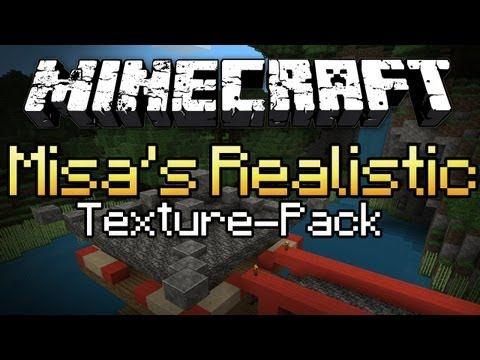 Minecraft: Texture Pack Spotlight #9 - Misa's Realistic (MC Gameplay/Commentary)