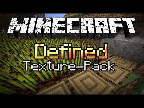 Minecraft: Texture Pack Spotlight #10 - Defined (MC Gameplay/Commentary)
