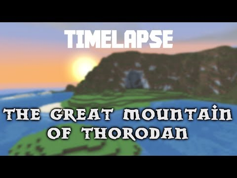 [Timelapse] The great mountain of Thorodan
