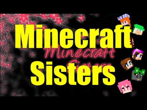 Minecraft Sisters - Ep 34 - Follow the Cobbley Road
