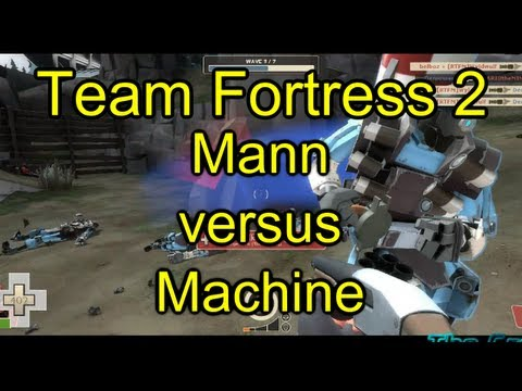 Team Fortress 2 - Mann versus Machine - Episode 2